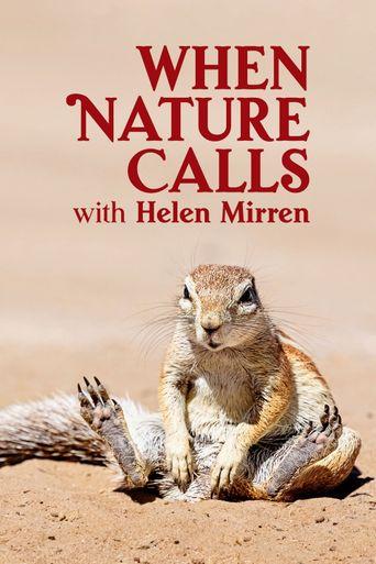When Nature Calls with Helen Mirren Poster