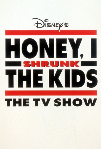 Honey, I Shrunk the Kids: The TV Show Poster