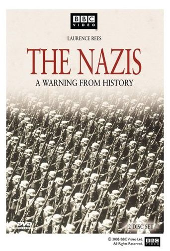 The Nazis: A Warning from History Poster