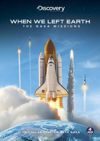 When We Left Earth: The NASA Missions Poster