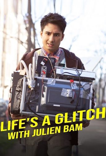 Life's a Glitch with Julien Bam Poster