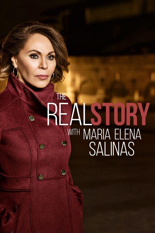 The Real Story with Maria Elena Salinas Poster