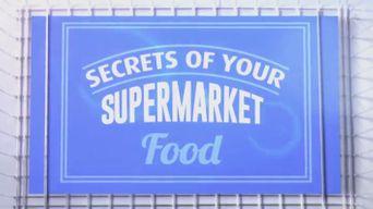 Secrets Of Your Supermarket Food Poster