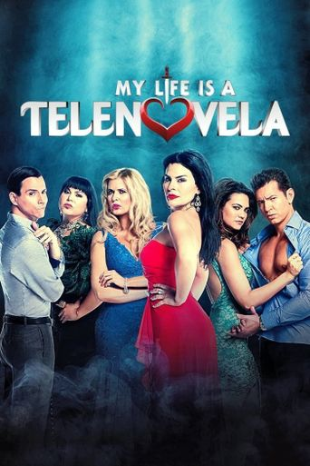 My Life is a Telenovela Poster