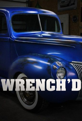 Wrench'd Poster