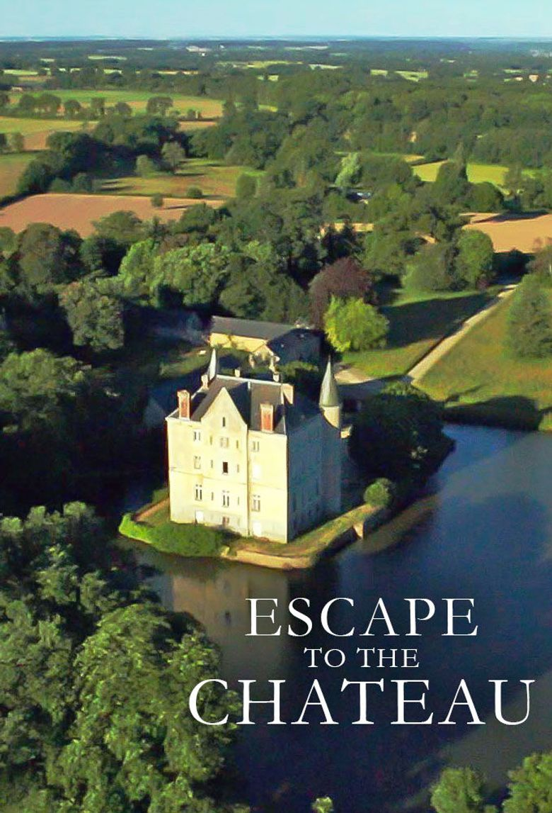 Escape To The Chateau Where To Watch Every Episode Streaming