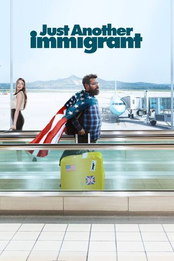 Just Another Immigrant Poster