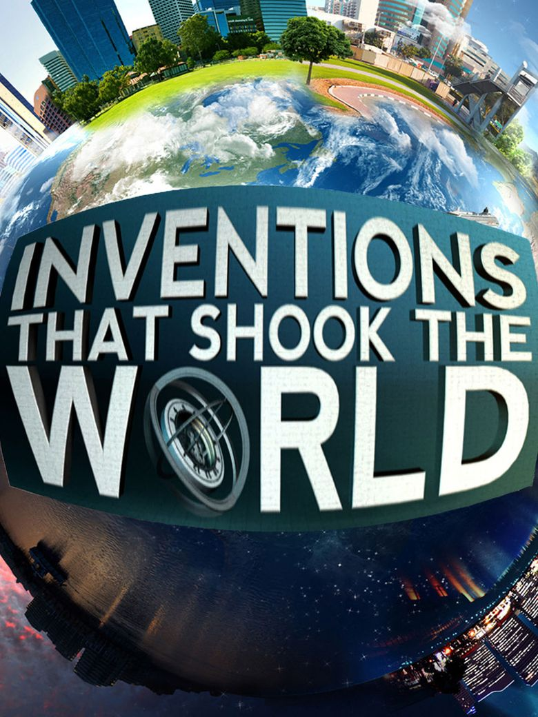 Inventions That Shook the World Poster