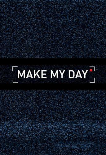 Make My Day Poster