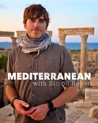 Mediterranean With Simon Reeve Poster