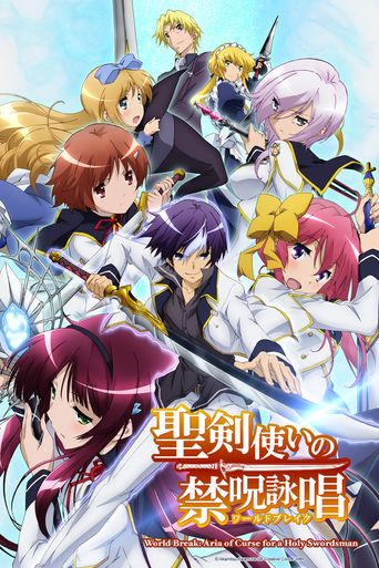 Watch World Break: Aria of Curse for a Holy Swordsman