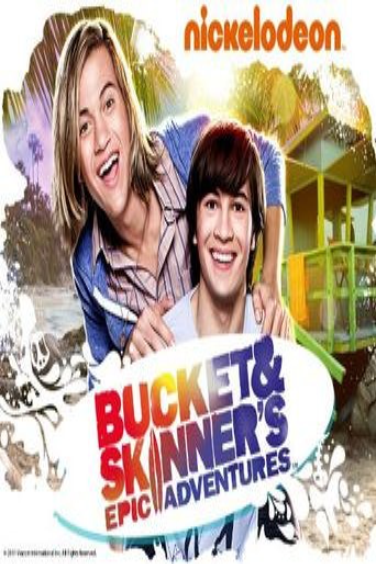 Bucket & Skinner's Epic Adventures Poster
