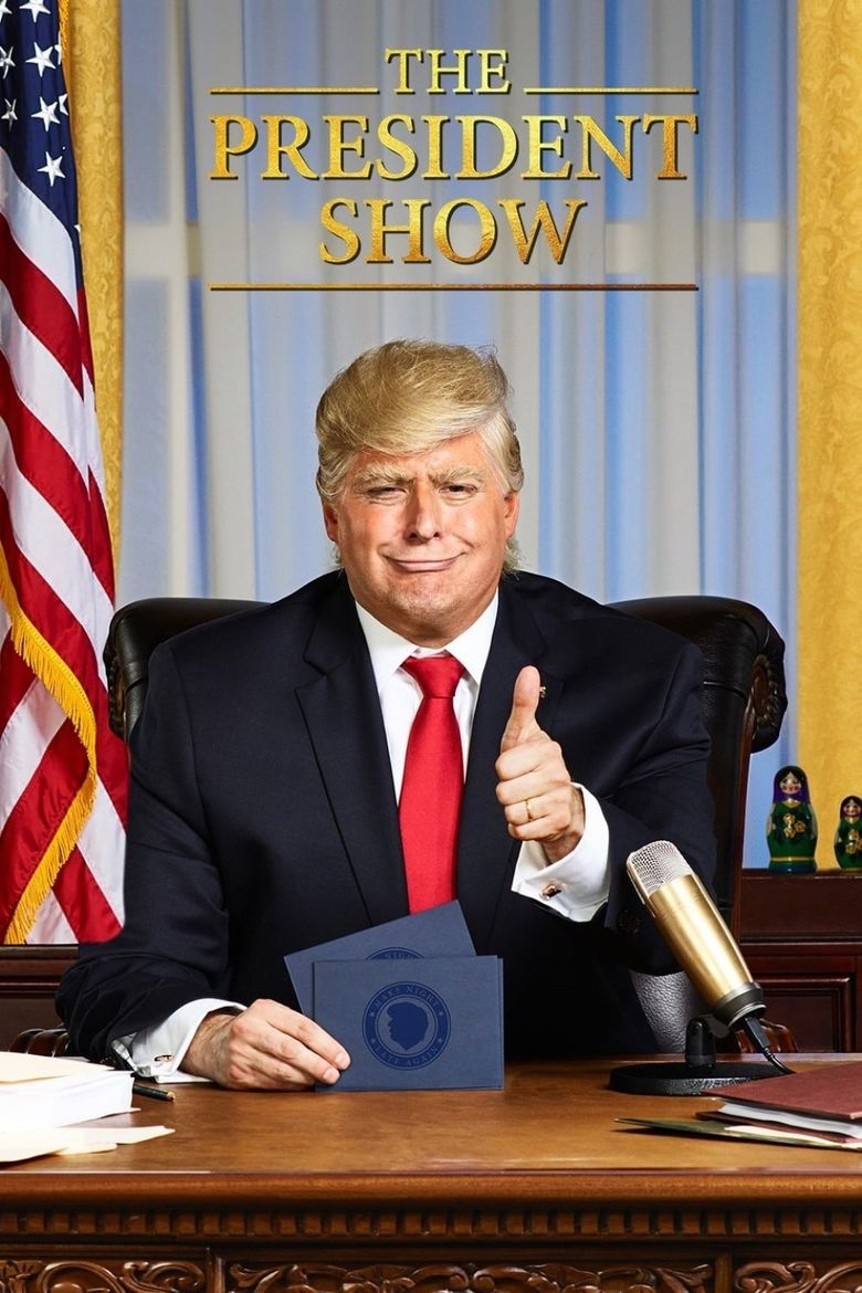 The President Show Poster