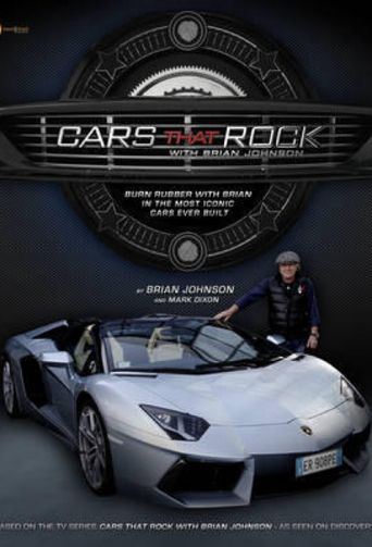 Cars That Rock With Brian Johnson Poster