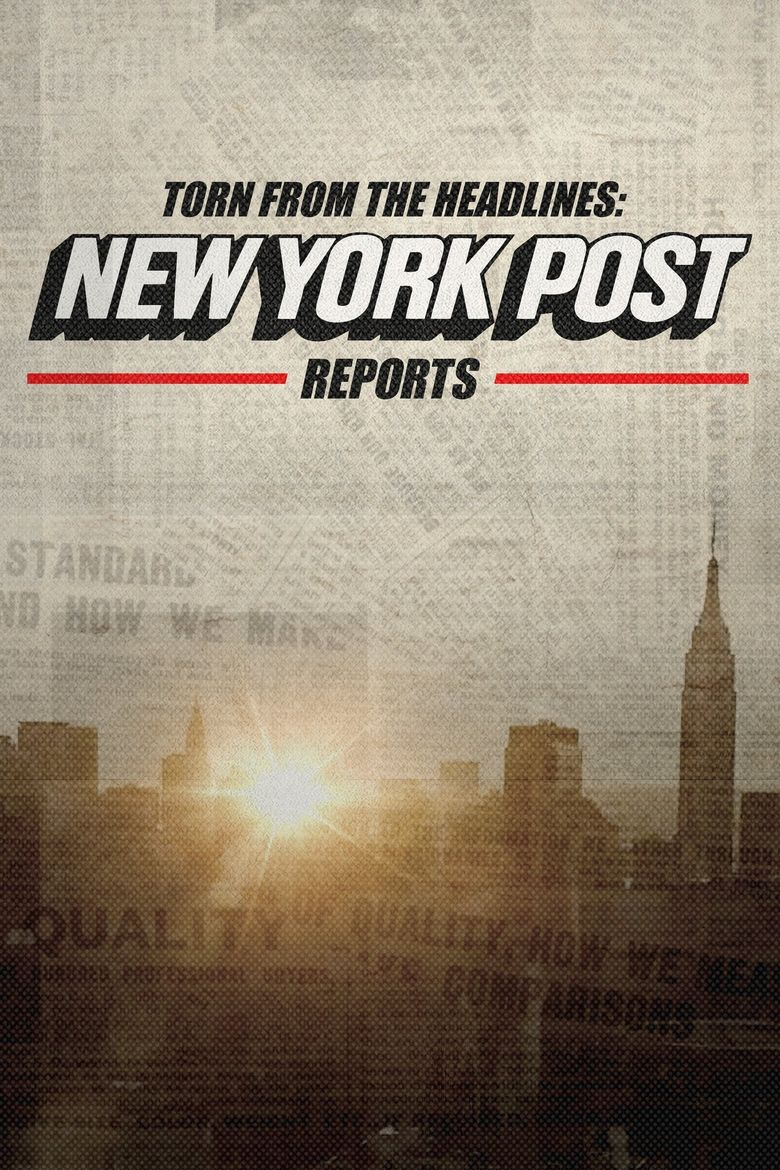 Torn from the Headlines: The New York Post Reports Poster