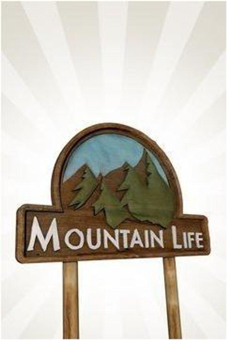 Mountain Life Poster
