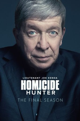 Watch Homicide Hunter: Lt Joe Kenda