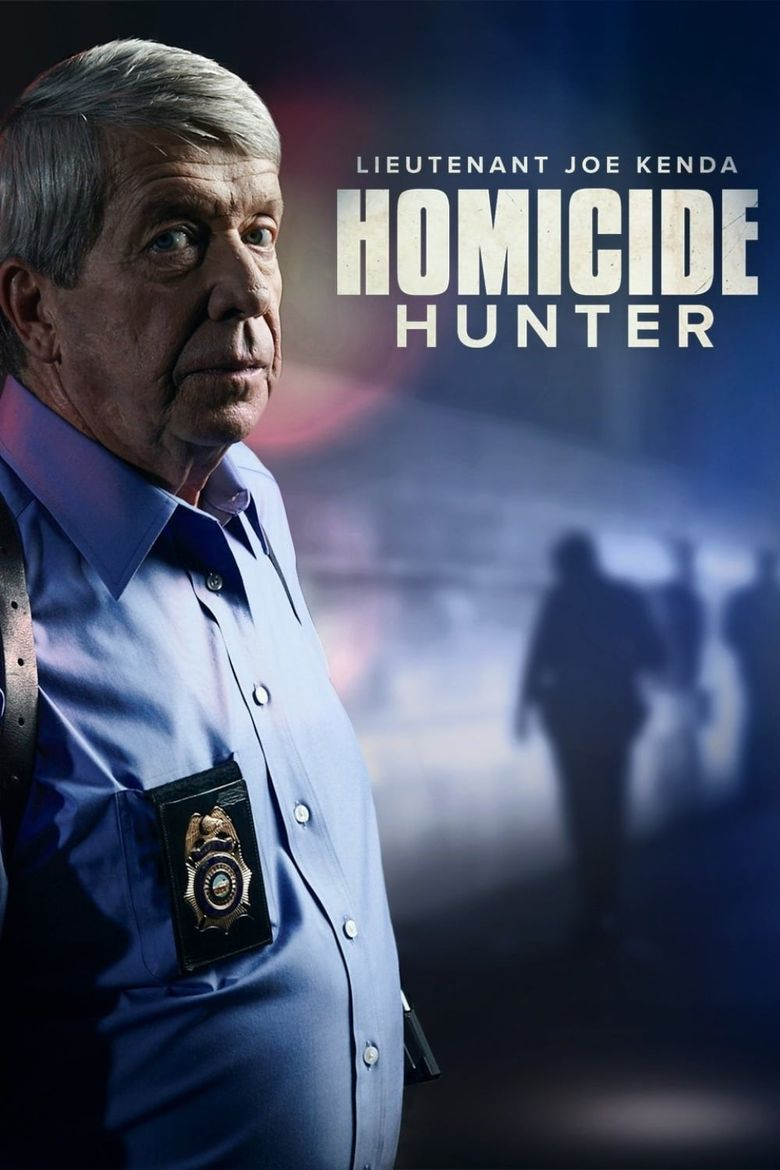 Homicide Hunter: Lt Joe Kenda Poster