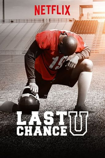 Watch Last Chance U