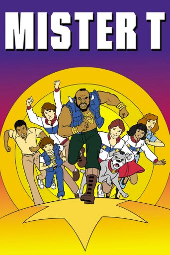 Watch Mister T