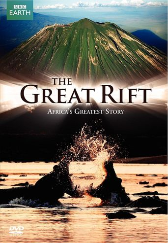 The Great Rift: Africa's Wild Heart Poster