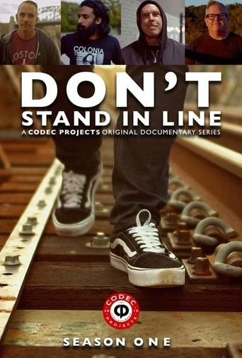 Don't Stand In Line Poster