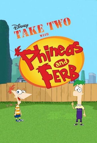 Take Two with Phineas and Ferb Poster