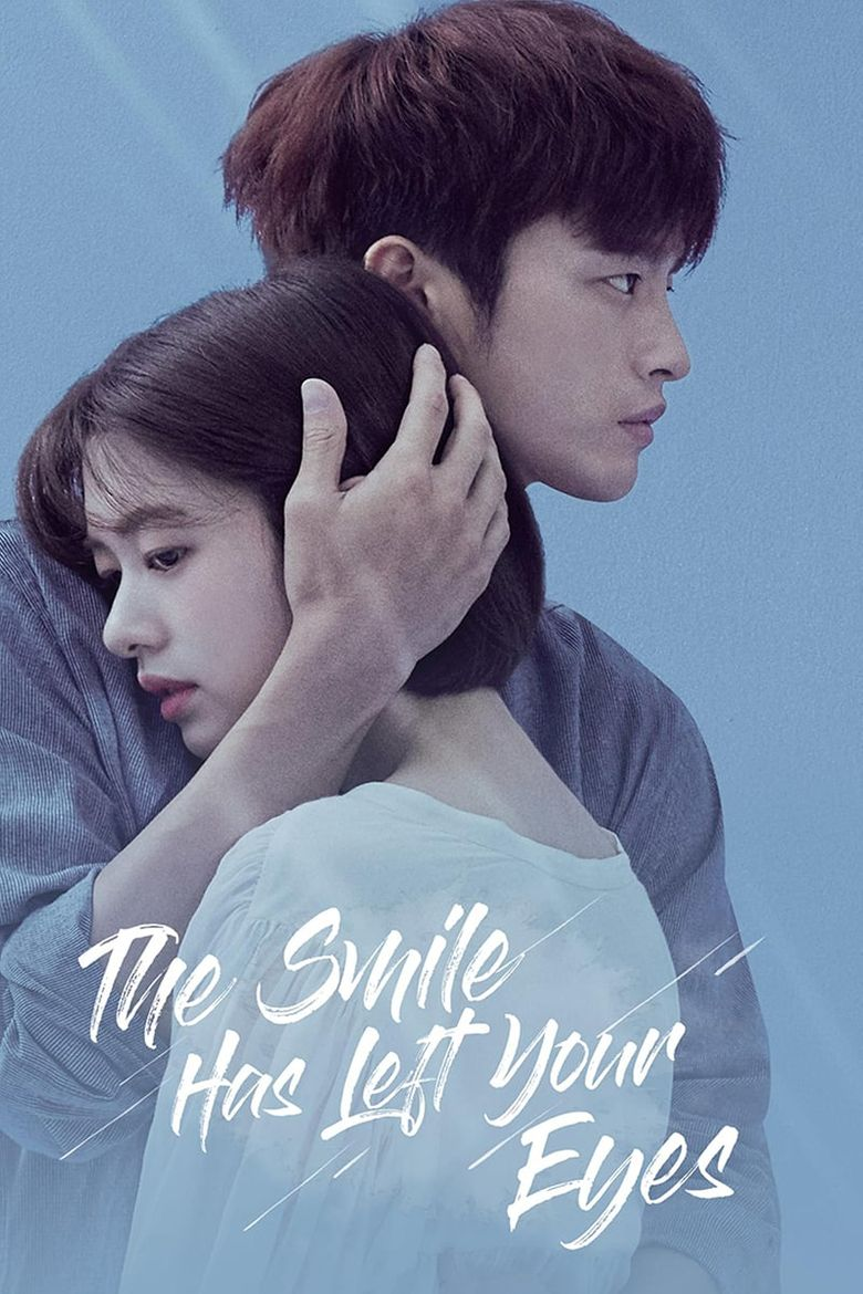 The Smile Has Left Your Eyes Poster