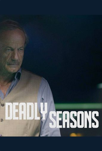 Deadly Seasons Poster