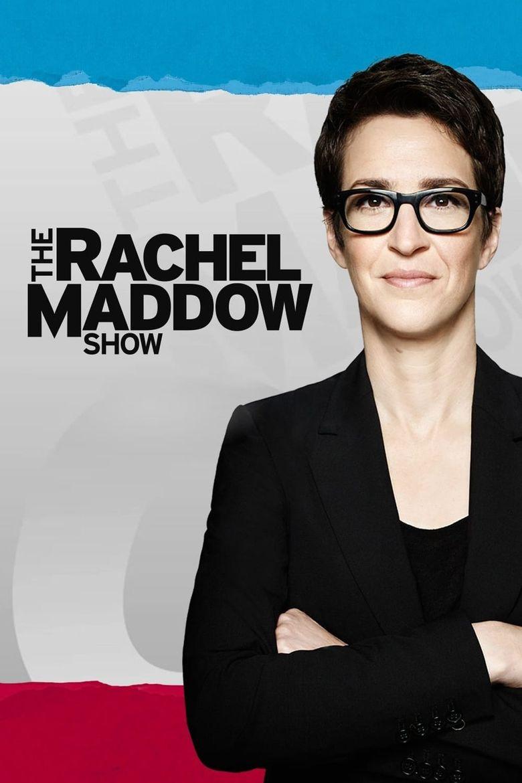 Watch The Rachel Maddow Show