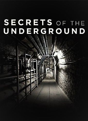 Watch Secrets of the Underground