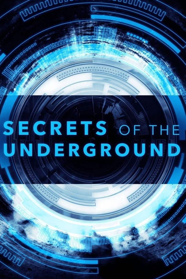 Secrets of the Underground Poster