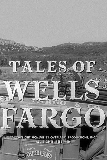 Tales of Wells Fargo Poster
