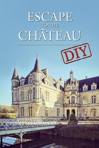Escape to the Chateau DIY Poster