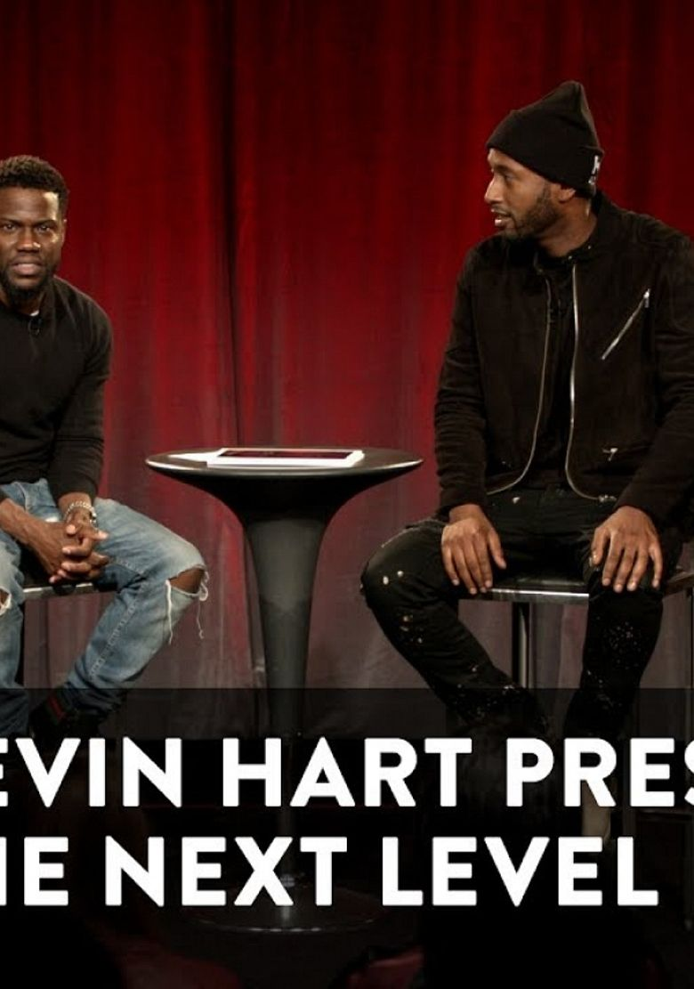 Watch Kevin Hart Presents: The Next Level