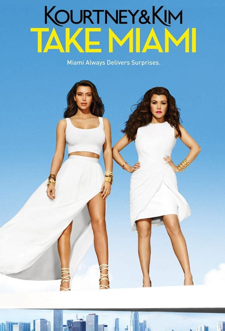 Kourtney and Khloé Take Miami Poster