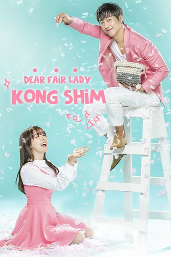 Watch Dear Fair Lady Kong Shim