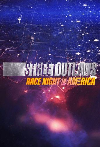 Street Outlaws: Race Night In America Poster