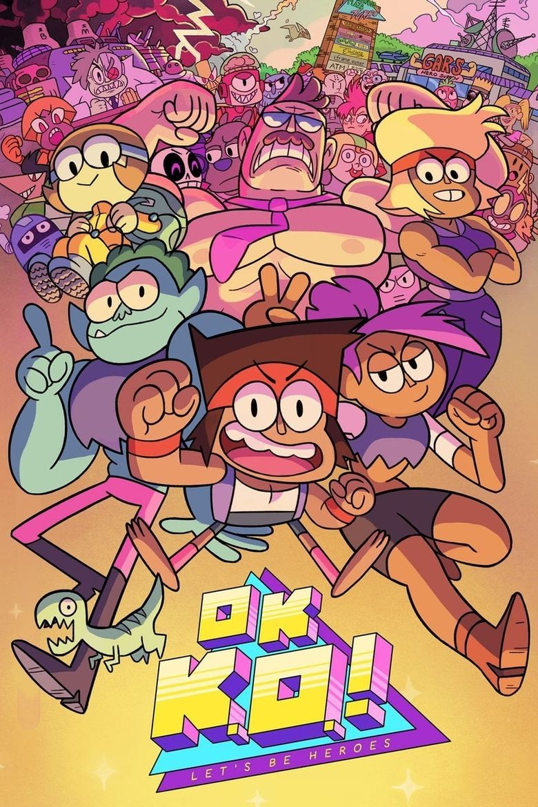 OK K.O.! Let's Be Heroes Poster