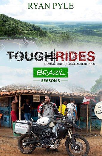 Tough Rides: Brazil Poster