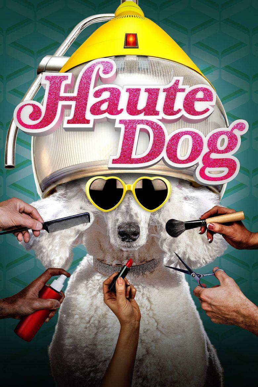 Haute Dog Poster
