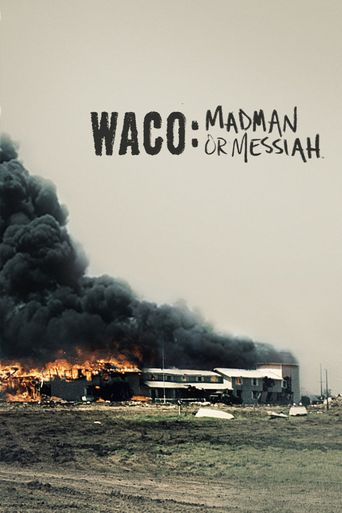 Waco: Madman or Messiah Poster