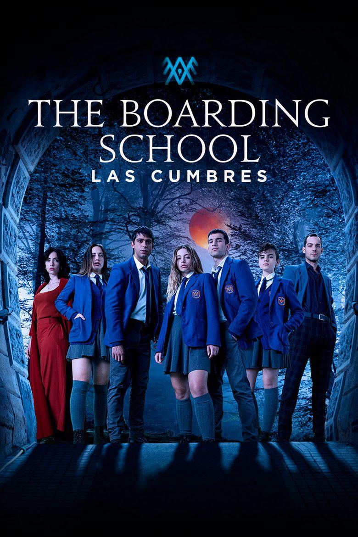 The Boarding School: Las Cumbres Poster
