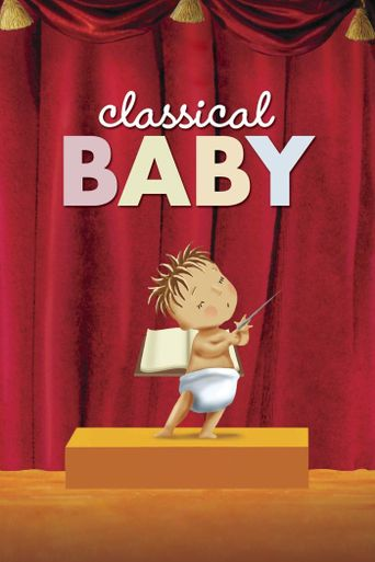Watch Classical Baby