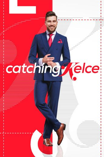 Watch Catching Kelce