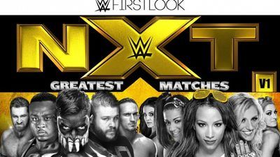 Season 2016, Episode 01 NXT's Greatest Matches Vol 1