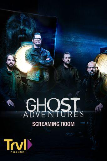 Ghost Adventures: Screaming Room Poster