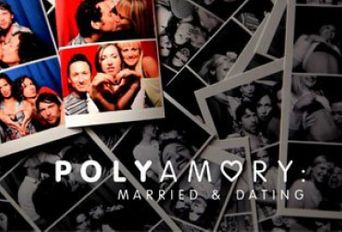 Watch Polyamory: Married & Dating