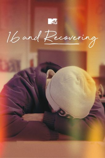 16 and Recovering Poster
