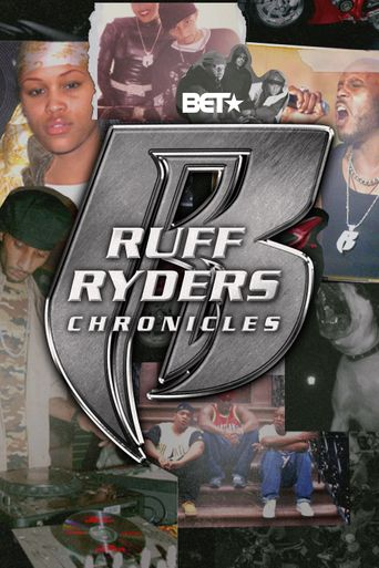 Ruff Ryders: Chronicles Poster